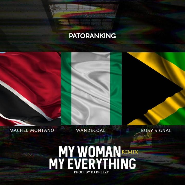 patoranking-my-woman-my-everything-remix-720x720