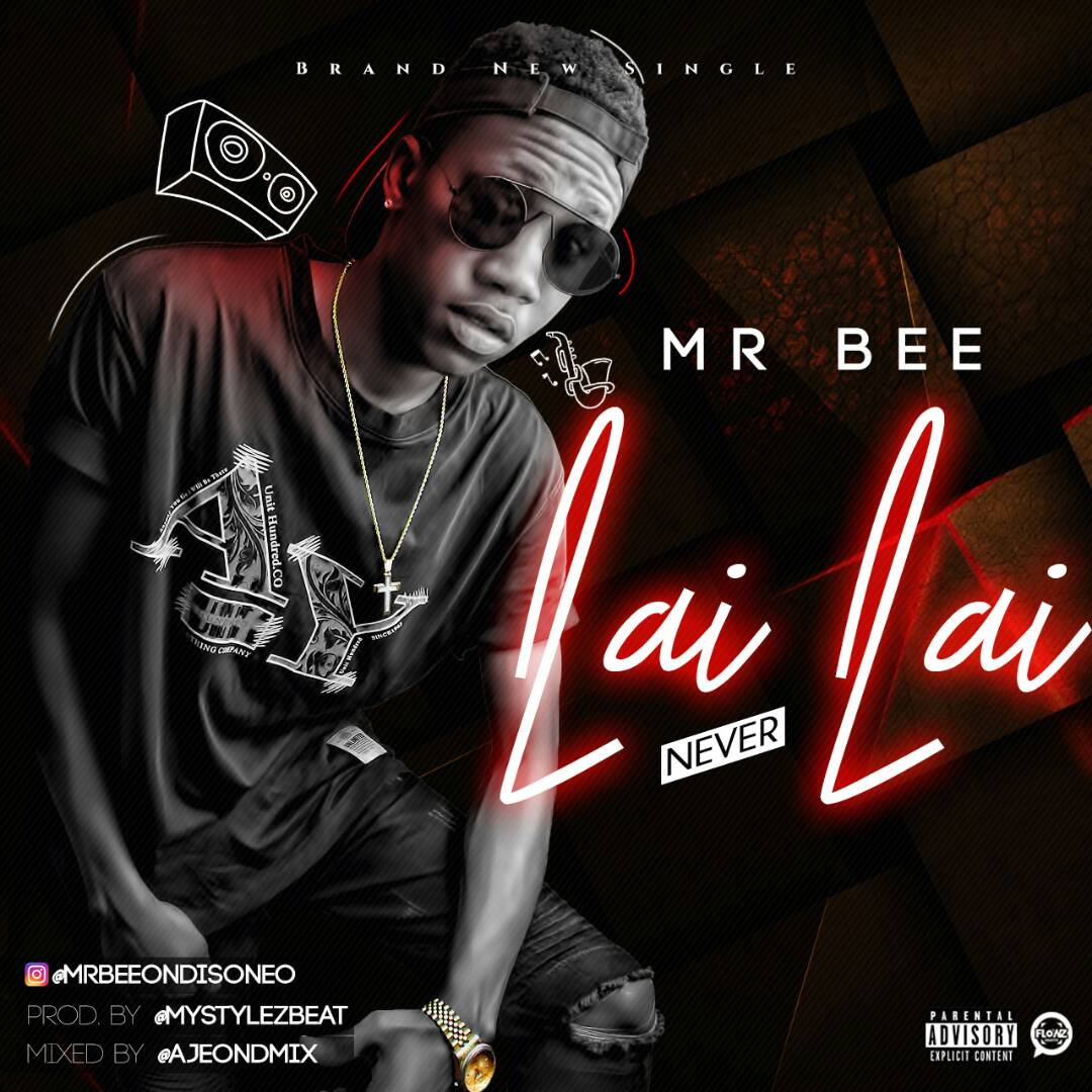 "Lai Lai Lai Song Download: ""Lai Lai"" (Prod. By Mystylez Beat)"