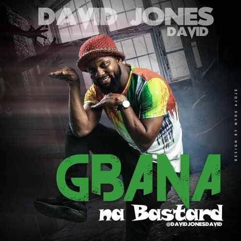 DJD Gbana Na Bastard.jpg