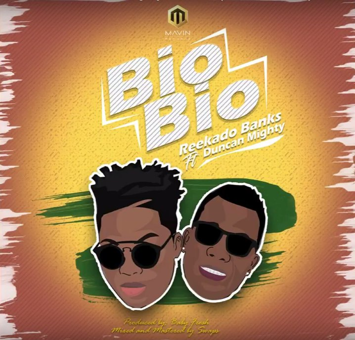 Image result for Reekado Banks Ft Duncan Mighty - Bio Bio (Official Audio)