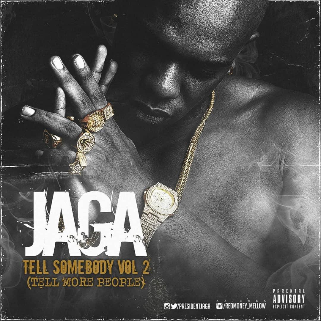"AUDIO: Jaga – ""Tell Somebody Mixtape"" (Vol  2) – Naija Music Hub"