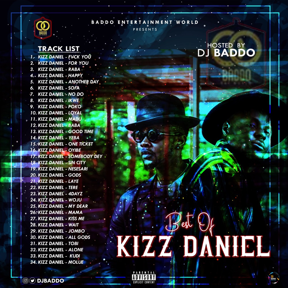 Dj Baddo Best Of Kizz Daniel Mix 1