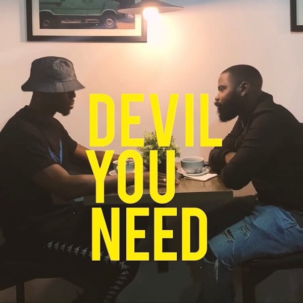 Devil You Need (Freestyle)