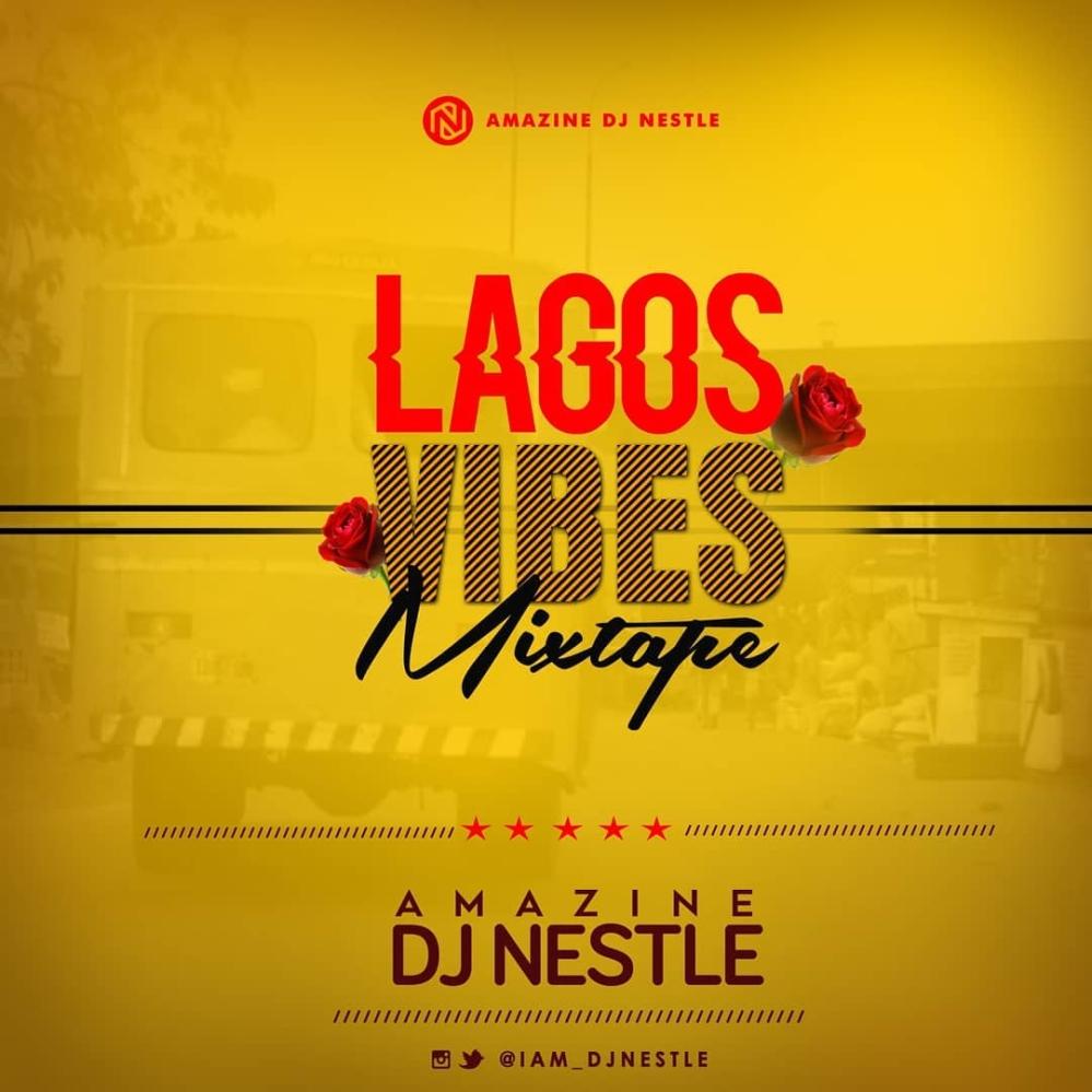 Lagos Vibes Mixtape