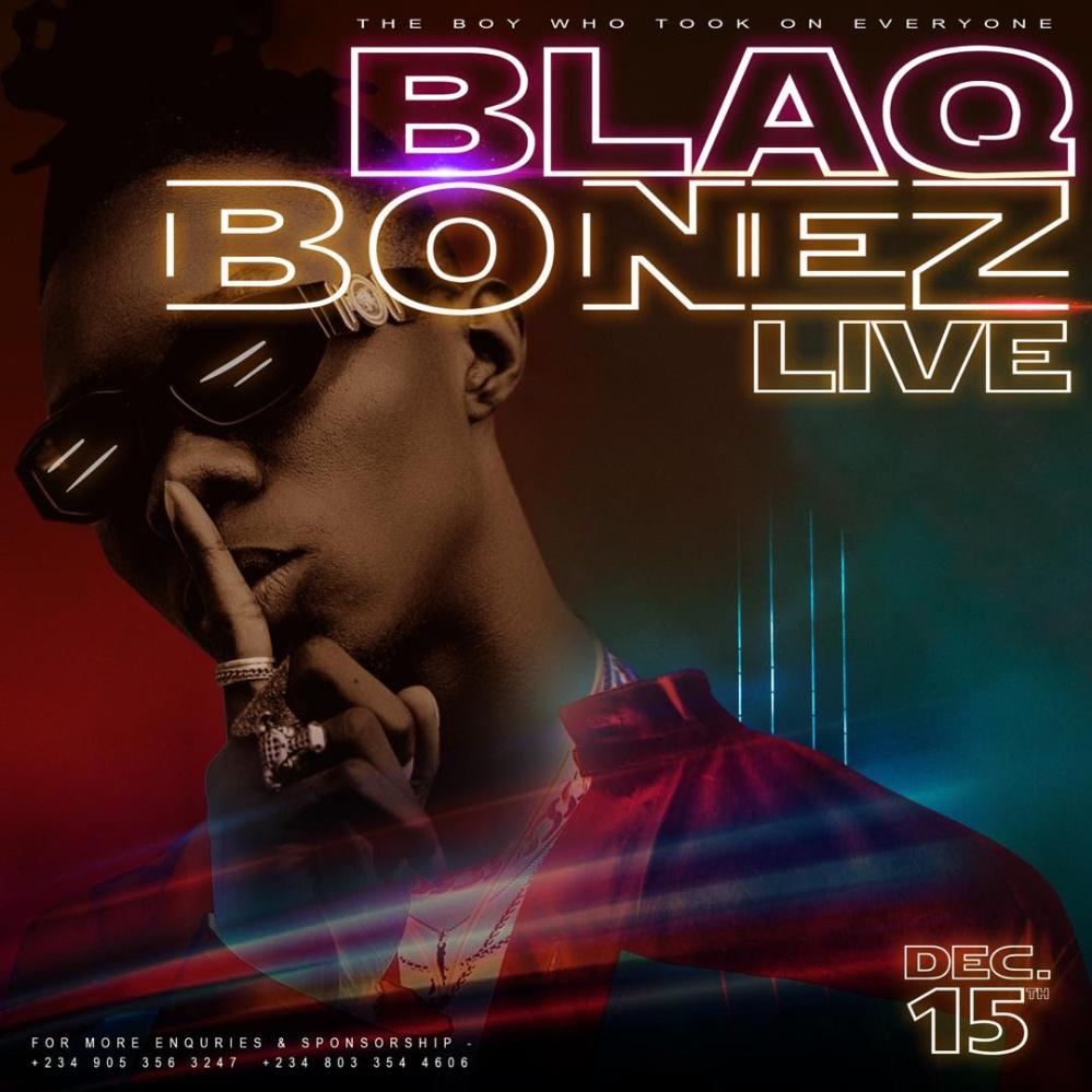 Blaqbonez Live