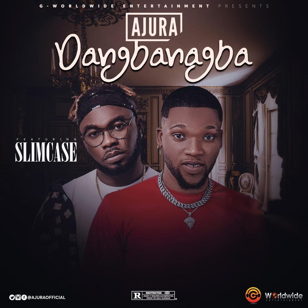Ajura - Dangbanagba (Artwork)