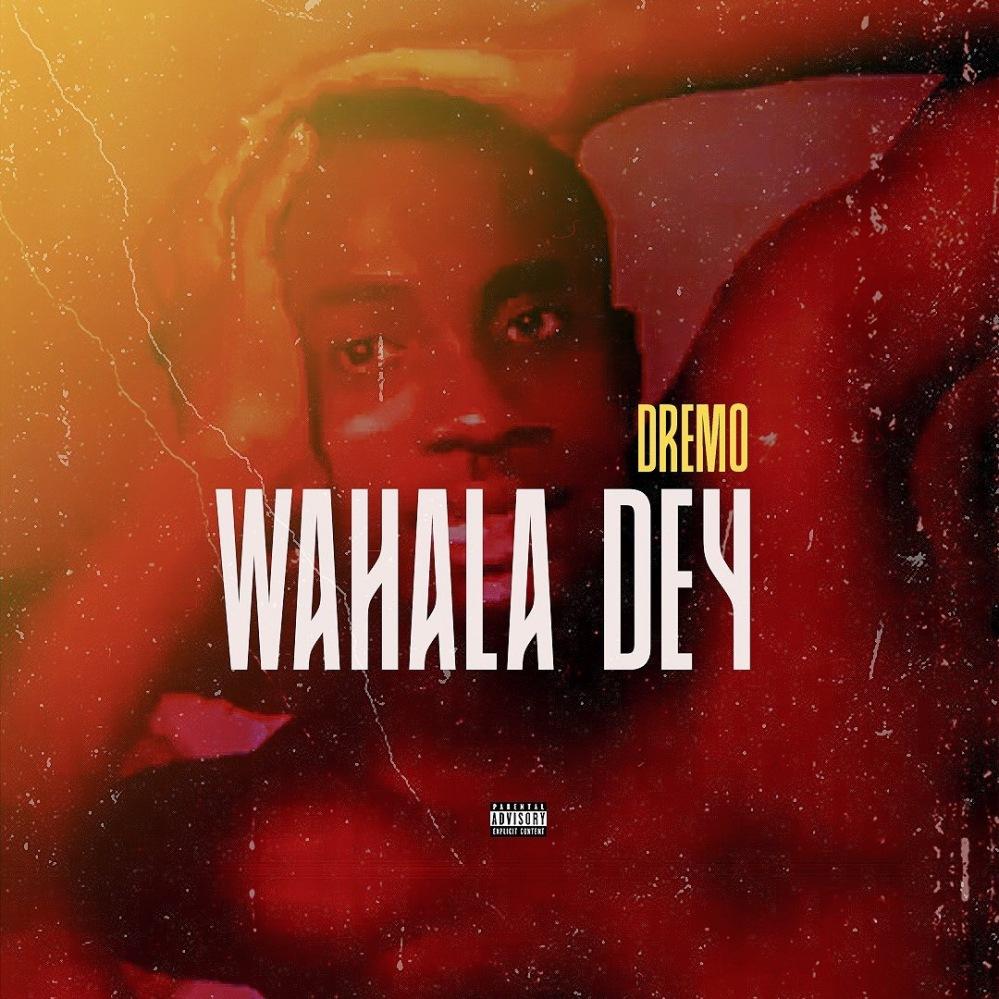 Wahala Dey