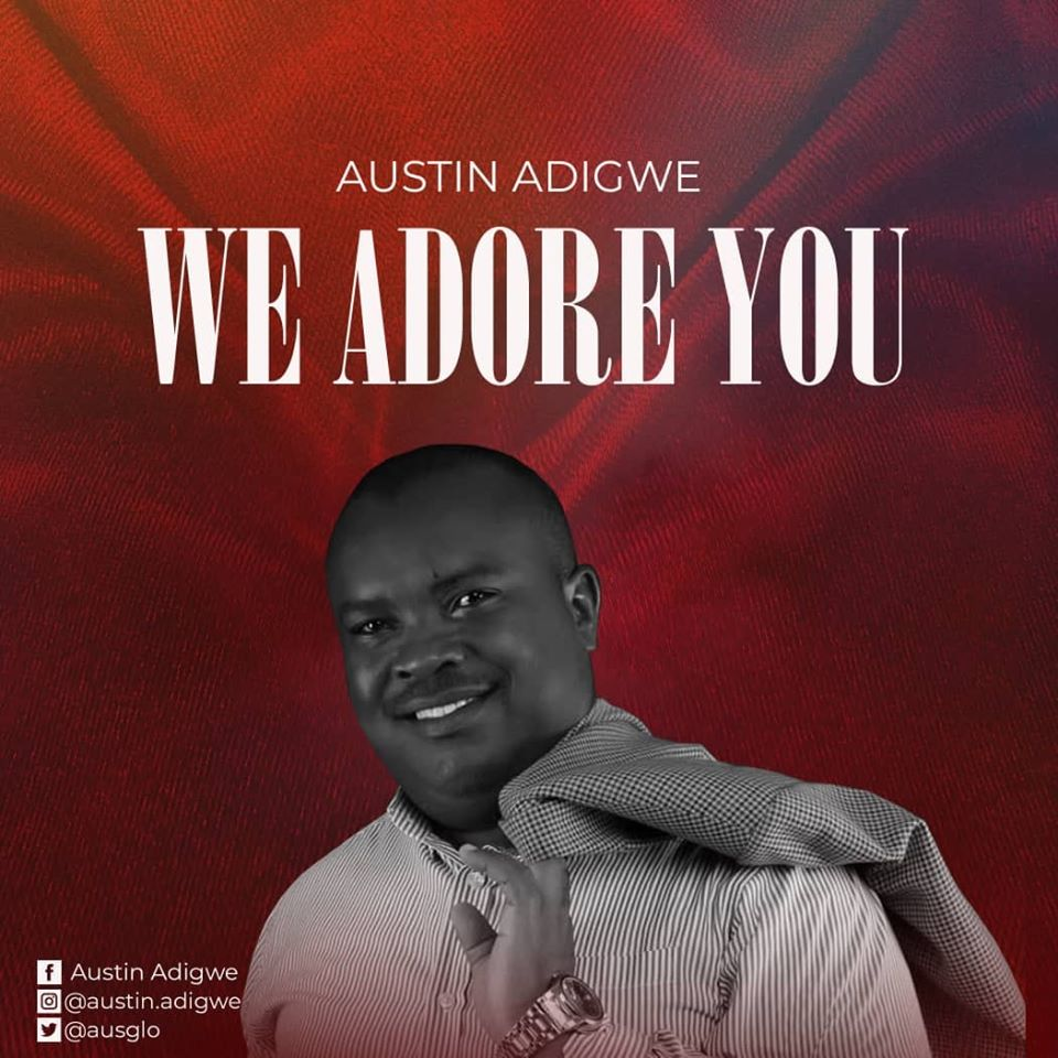 Austin-Adigwe-We-Adore-You art