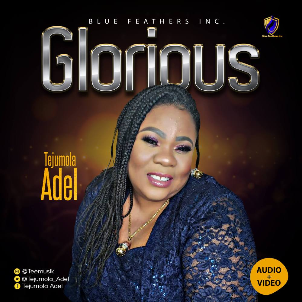 Tejumola Adel -Glorious