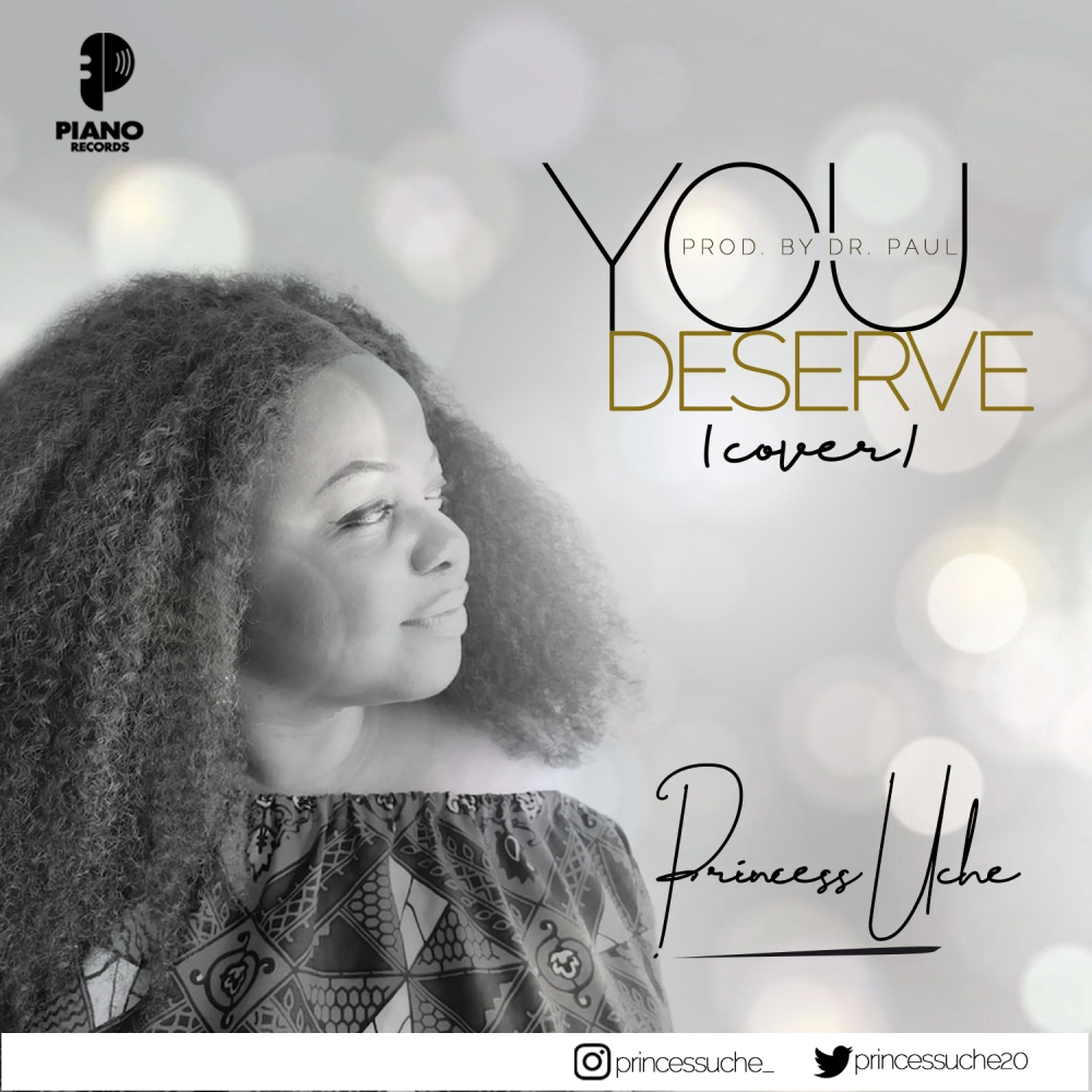 You Deserve [Cover] - Princess Uche