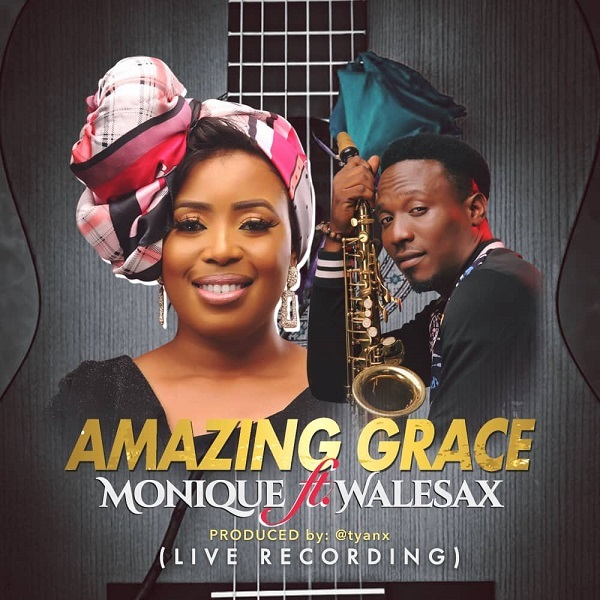 Amazing Grace - MoniQue Ft. Wale Sax