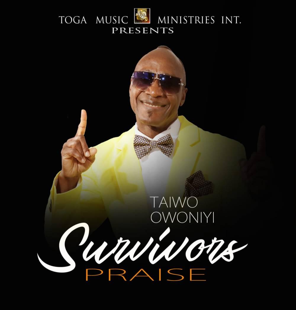 Taiwo Owoniyi - Survivors Praise