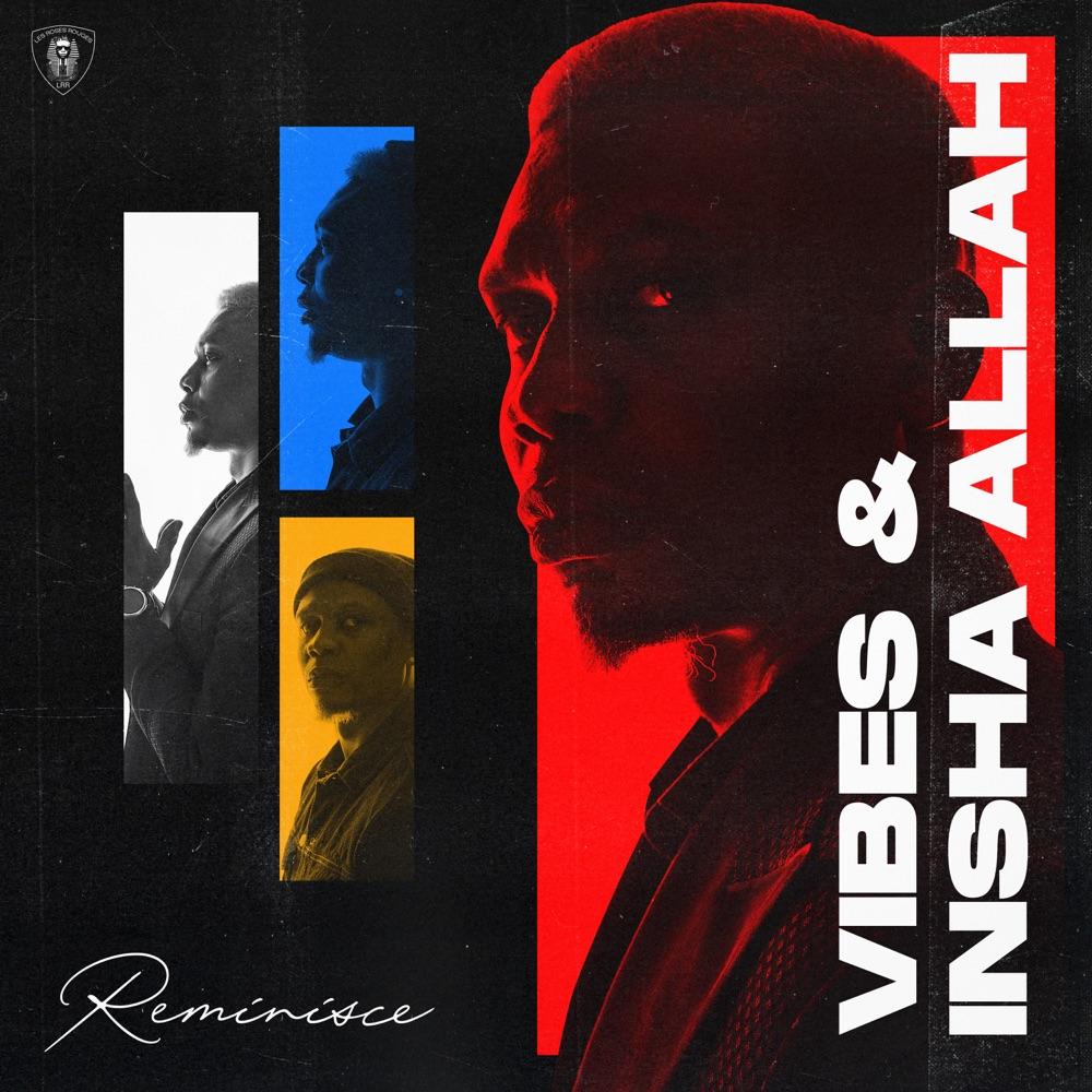 Vibes & Insha Allah EP