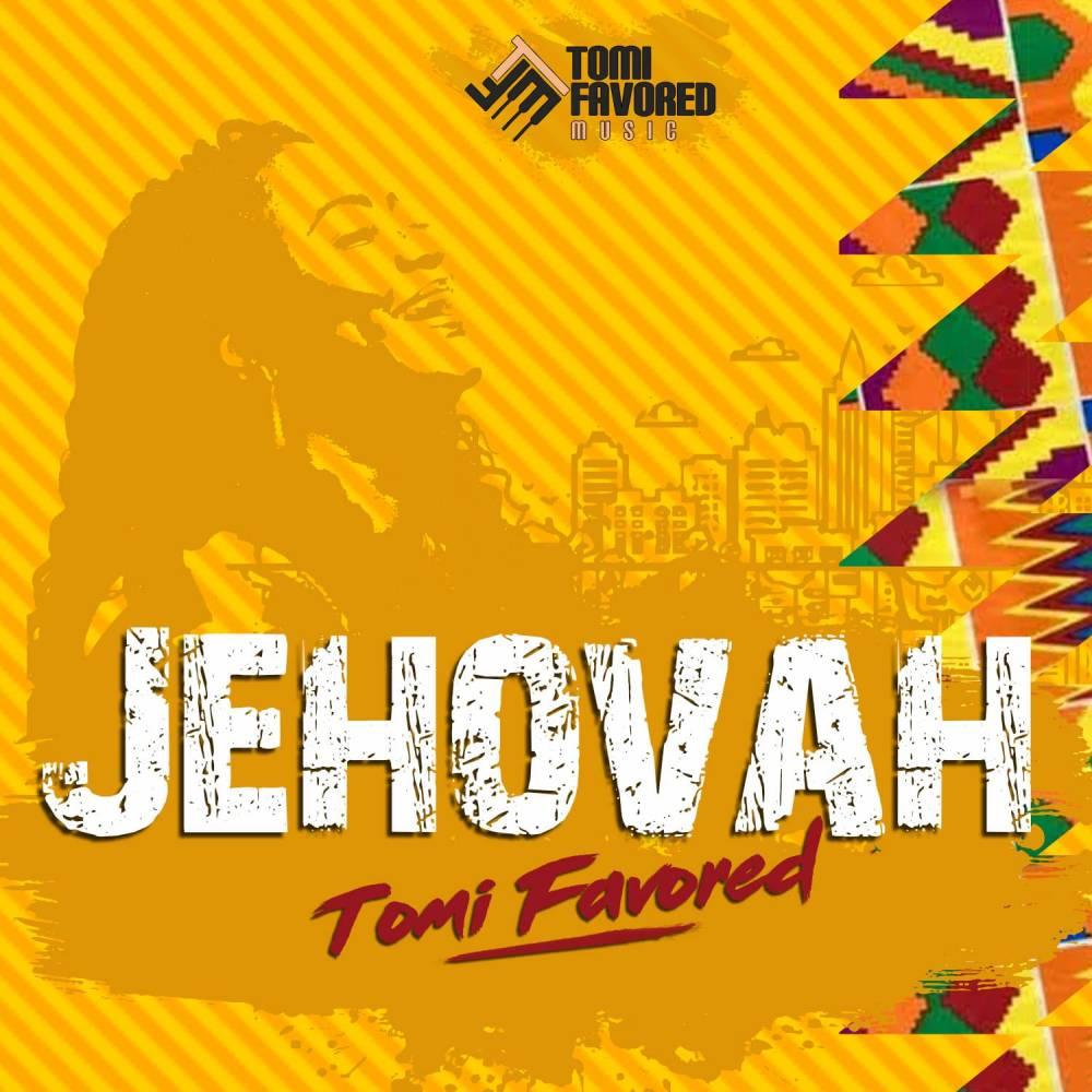 Tomi Favored - Jehovah - Artwork