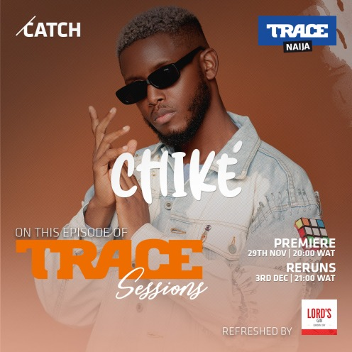 Trace Sessions Chike
