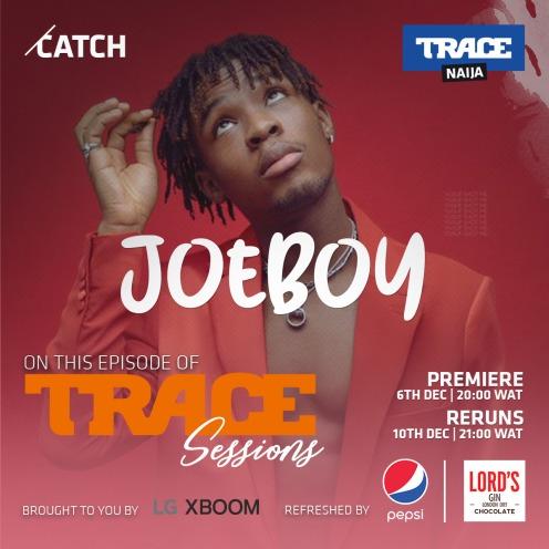 Trace Sessions Joeboy